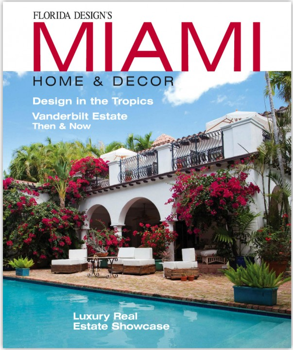 Miami Home & Decor, Vol 9/Issue 2,2013